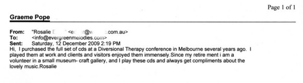 Email from Rosalie in Chinchilla, Queensland, Australia.